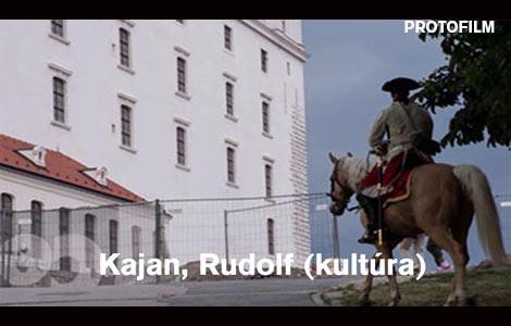 Kajan, Rudolf